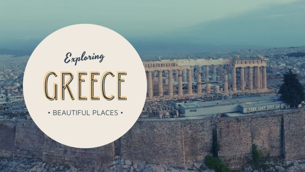 Exploring Beautiful Places in Greece