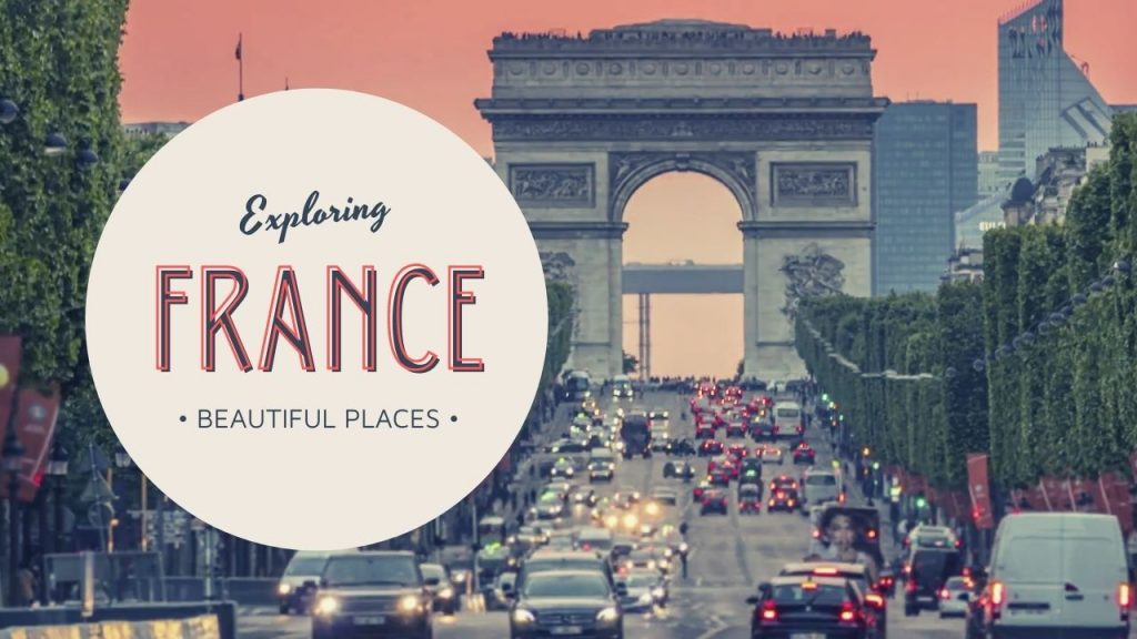 Beautiful Places In France & Calming Music