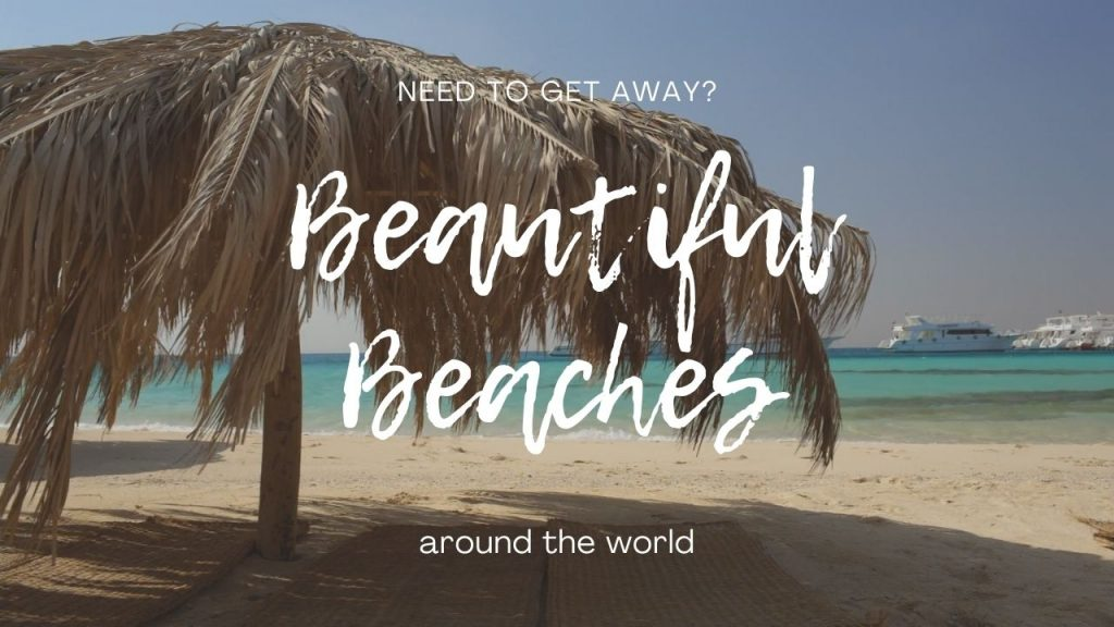 Beautiful Beaches Around The World Relaxation Video