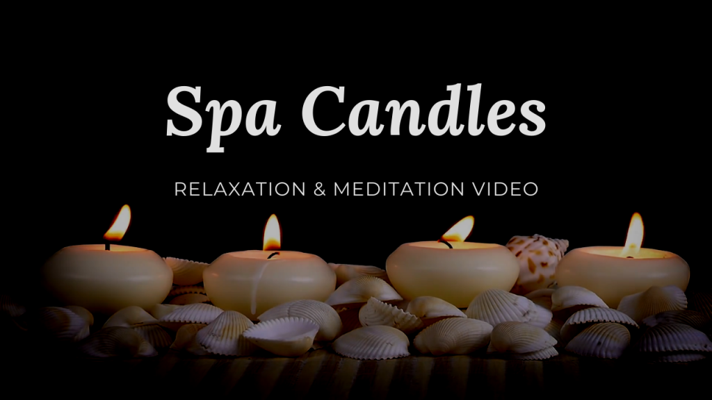 Relaxing Spa Candles Video and Music