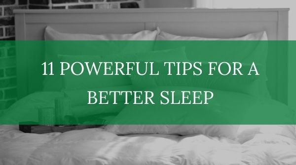 11 tips for a better sleep guide