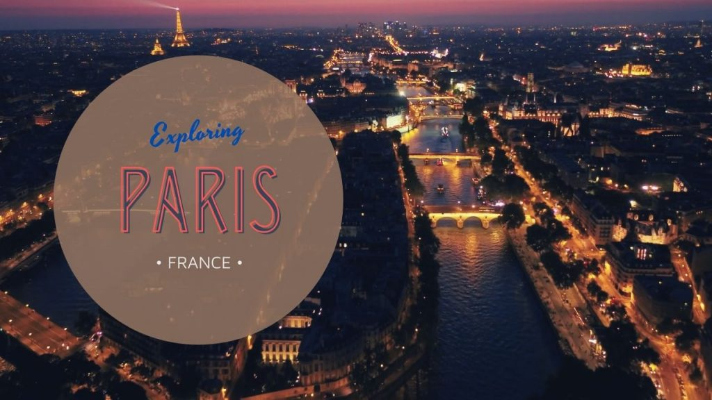 Travel Video: Exploring Paris, France